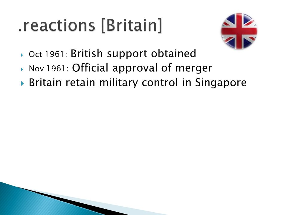 .reactions [Britain] Britain retain military control in Singapore